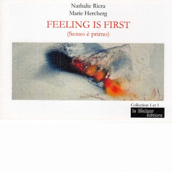 feeling is first