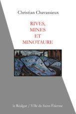 Rives, mines et minotaure