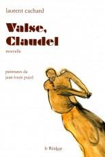 Valse, Claudel