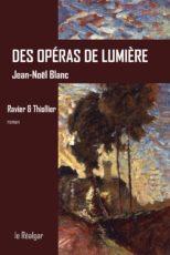 Des opéras de lumière