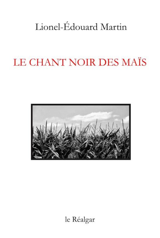 1ère couv – Le chant noir des maïs